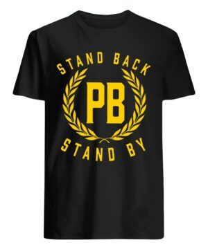 Stand By Shirt